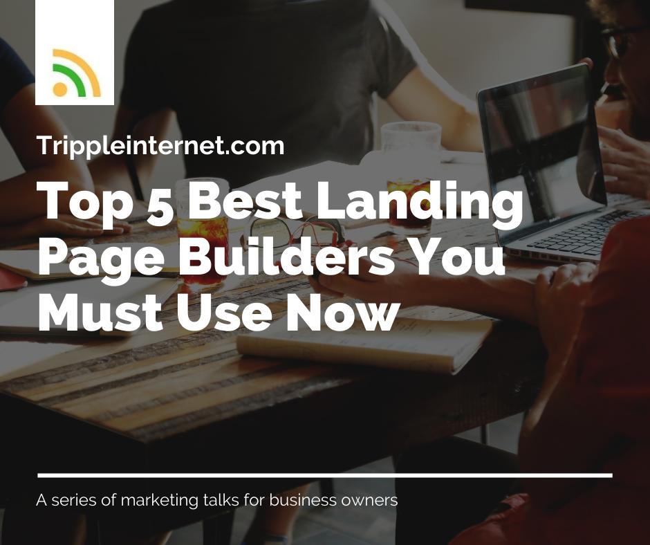 Top 5 Best Landing Page Builders