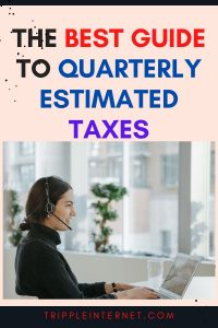 Best Guide To Quarterly Estimated Taxes
